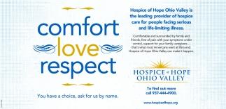 Comfort - Love - Respect