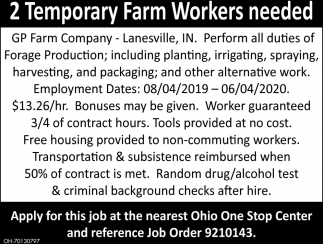 2 Temporary Farm Workers Need
