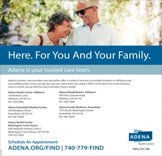 Adena Is Your Trusted Care Team Adena Health System Chillicothe Oh