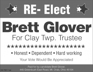 Re-Elect Brett Glover For Clay Twp. Trustee